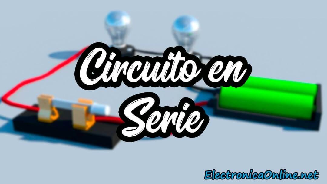circuito electrico en serie