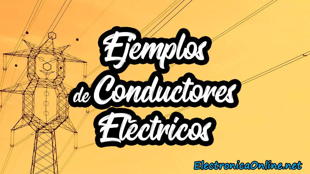 conductores electricos ejemplos